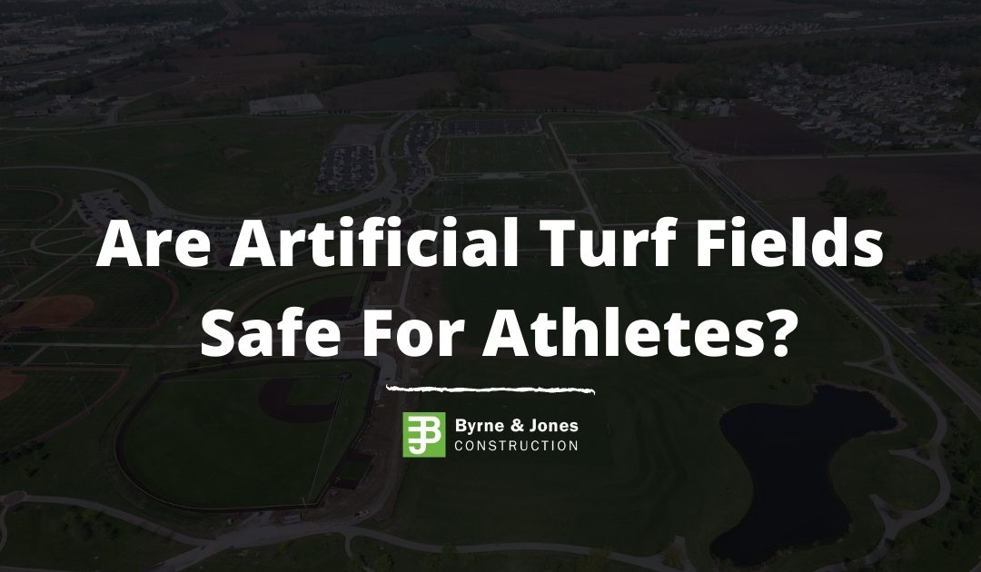 Are Artificial Turf Fields Safe?