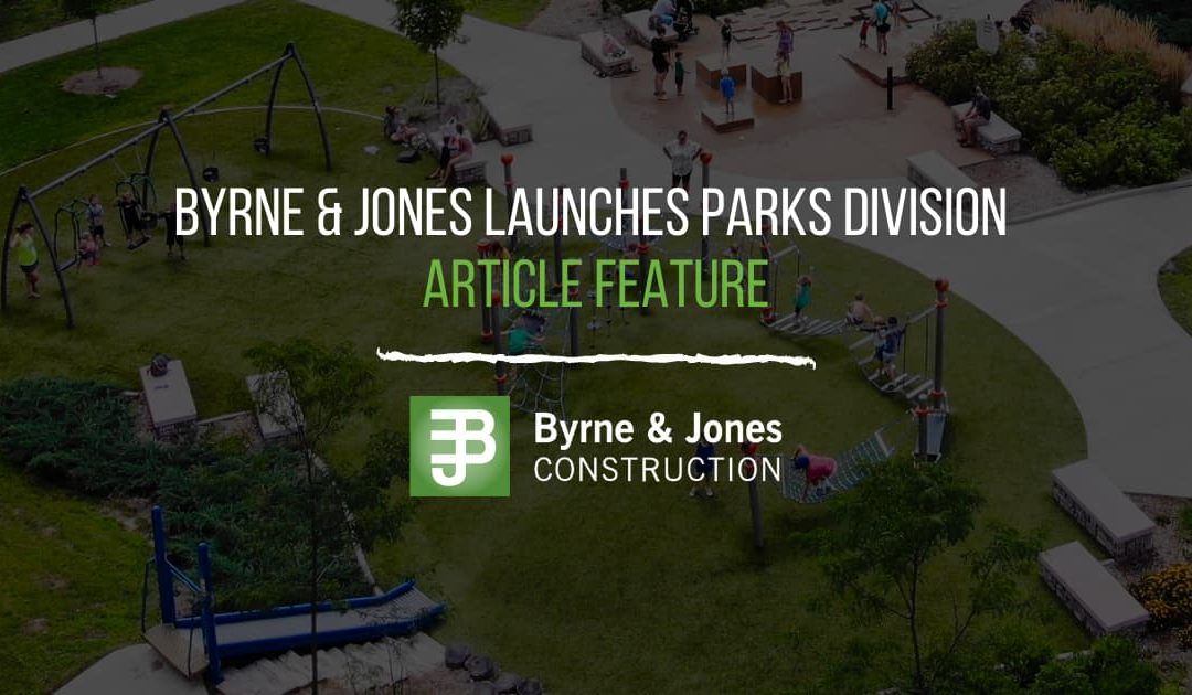 Byrne & Jones Launches Parks Division